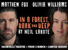 IN A FOREST DARK AND DEEP, TOP PRICED TICKET, £27.50 FREE PROGRAMME AND Q&A £27.50 @ Whats On Stage