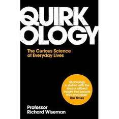 Quirkology: The Curious Science Of Everyday Lives £3.99 @ Amazon.co.uk