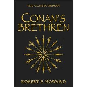 Conan's Brethren: The Classic Heroes (Book) - £1 Instore @ Poundland