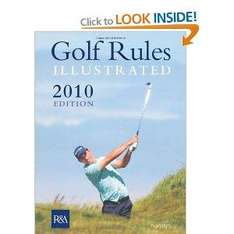 Golf Rules Illustrated (Paperback) - Rules Valid Till End of 2011 - Royal & Ancient - £7.76 Delivered @ Amazon
