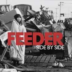 Feeder: Japan Tsunami & Earthquake Relief Single: 'Side By Side' - 79p - *All Proceeds To British Red Cross*