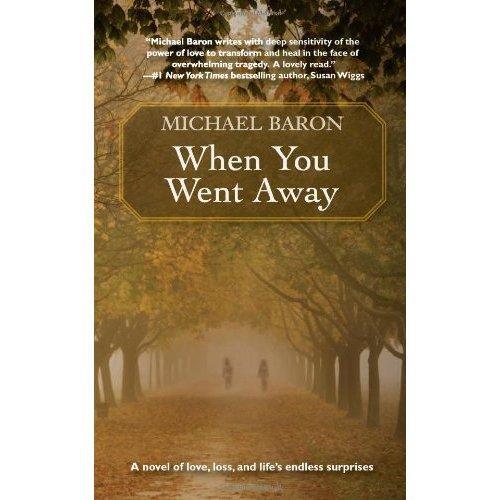 Free Michael Baron - When You Went Away [Kindle Edition] @ Amazon