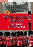 British Army Collection: Story of The Guards-British Military Heritage (DVD) - £2.99 @ Choices UK