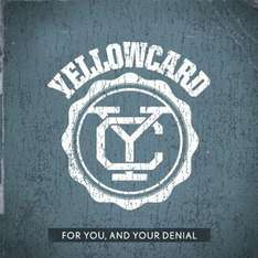 Free Yellowcard: For You & Your Denial MP3 @ Amazon