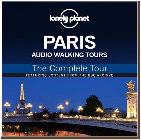 Free Lonely Planet Audio Walking Tour of Paris @ The Guardian