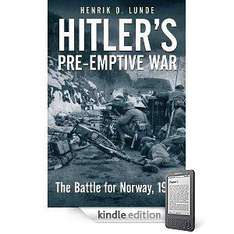 Free Hitler's Pre-Emptive War: The Battle for Norway, 1940 [Kindle Edition] To Download @ Amazon