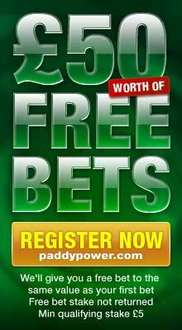 Place One Single Bet of Any Amount Upto £50 & Get A Free Bet of The Same Value @ Paddy Power