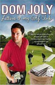 Dom Joly: Letters to my Golf Club (Book) - £1 Instore @ Poundland