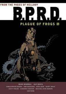 B.P.R.D Plague of Frogs (Book) - £15.99 @ Amazon
