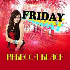 Rebecca Black: Friday - Reduced from £0.99 to £0.79 @ iTunes