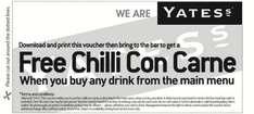 Free chilli con carne meal when you buy any drink at Yate's