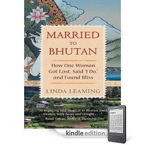 Free Linda Leaming: Married to Bhutan (Kindle Edition) Download @ Amazon