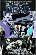 The Walking Dead Volume 13 - Too Far Gone (Graphic Novel) by Robert Kirkman (Latest instalment) - RRP £10.99 only £5.63 delivered @ The Book Depository