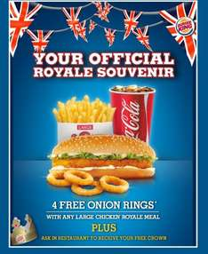 Buy any large Chicken Royale meal & get 4 free onion rings @ Burger King
