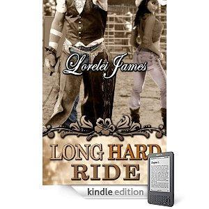 Free Lorelei James - Long Hard Ride: Rough Riders, Book 1 (Kindle Edition) Download @ Amazon