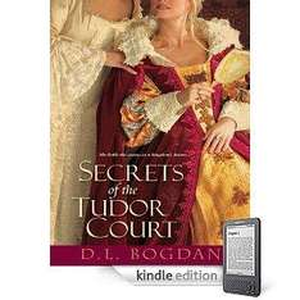 Free D.L. Bogdan - Secrets of the Tudor Court & The Shepherd  - Ethan Cross (Kindle Editions) To Download @ Amazon