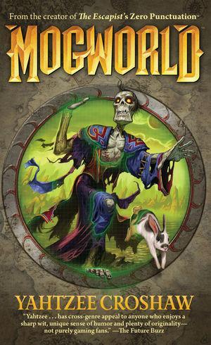 Mogworld - Paperback by Ben 'Yahtzee' Croshaw - £3.29 @ Amazon