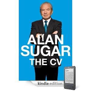 Free Kindle Book - The CV by Alan Sugar @ Amazon