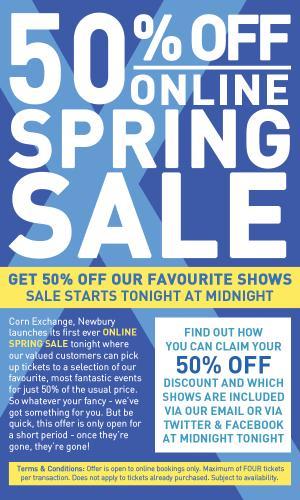 50% off Spring Sale Starts @ Corn Exchange / New Greenham Arts Newbury