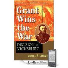 Grant Wins the War: Decision at Vicksburg & The Ice Princess (Kindle Books) Now Free To Download @ Amazon