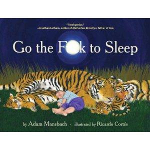 Go the **** to Sleep [Hardcover] Amazon £6.99