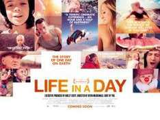 Free Screening of Life In A Day - 29/5 and 12/6 @ Show Film First