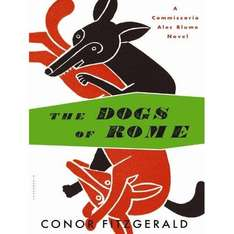 Conor Fitzgerald - The Dogs of Rome [Kindle Edition] & Other Titles - Free to Download @ Amazon