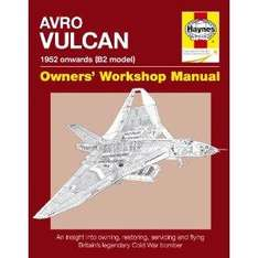 Avro Vulcan Manual: An Insight into Owning, Restoring, Servicing and Flying Britain's Legendary Cold War Bomber (Owner's Workshop Manual) £12.09 @ Amazon