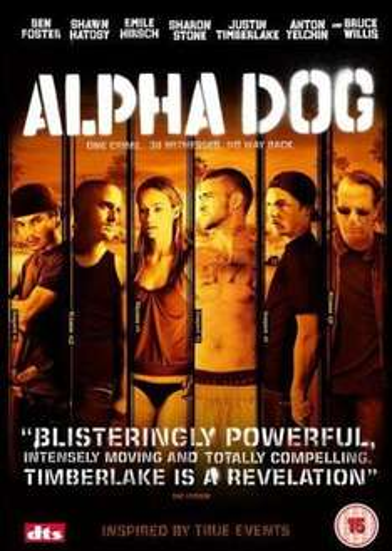EXPIRED - Alpha Dog (DVD) - £2.99 (£1 after TCB bonus) - at HMV