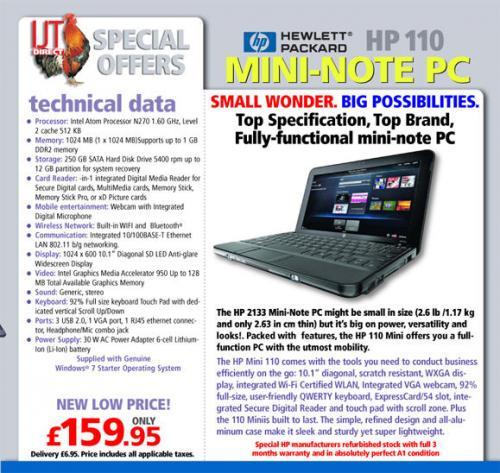 HP Mini laptop 110 1gb 250 gb Win7 £159.95 + £6.95 = £166.90 @itjdrict (refurb)