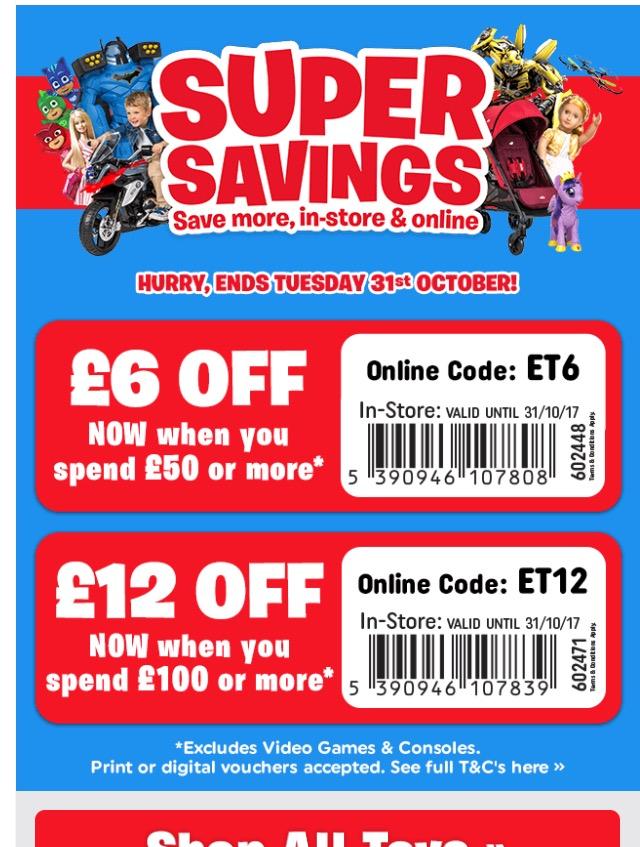 £6 off £50 or £12 off £100 smyths toy shop - HotUKDeals