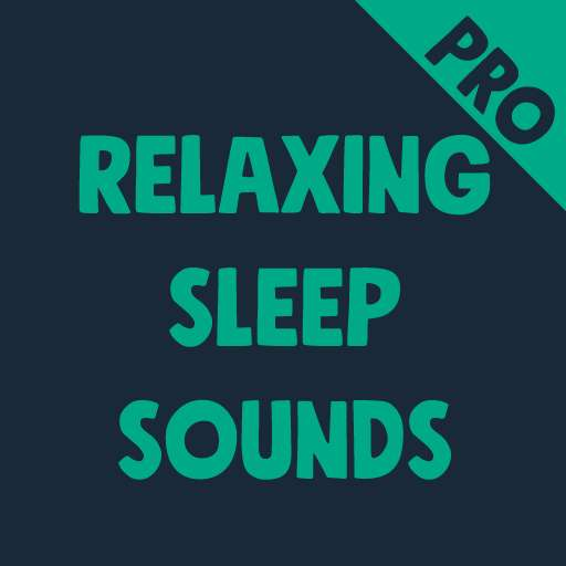 Relaxing Sleep Sounds Pro (Android Whitenoise App