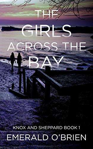 102° - The Girls Across the Bay (The Knox and Sheppard Mysteries Book 1) Kindle Edition - Free download @ amazon