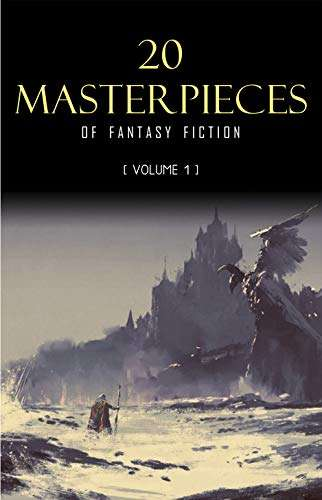 133° - 20 Masterpieces of Fantasy Fiction Vol. 1 Kindle Edition - Free @ Amazon