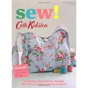 FREE DIY Cath Kidston bag with Sew! by Cath Kidston, £5.89 from Amazon/Play.com (RRP £15), large format book, inc. material for a nice looking Cath Kidston bag and plans for forty other projects