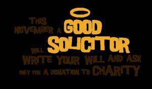 Will Aid - make a will in November for a charity donation (suggests £85)
