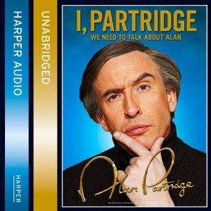 I, Partridge: We Need to Talk About Alan. Free Audio Download at Amazon