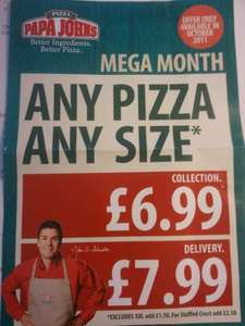Papa Johns ANY PIZZA ANY SIZE for £6.99 (excludes XXL)
