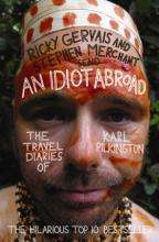 An Idiot Abroad: The Travel Diaries of Karl Pilkington PB Book - £3.86 Delivered @ Amazon.co.uk