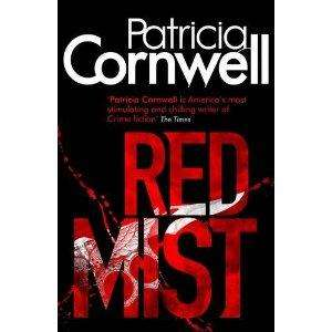red Mist patricia Cornwell Hardback £8.99 @ amazon