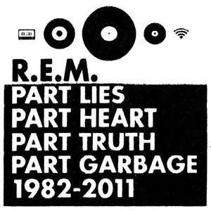 R.E.M. - Part Lies, Part Heart, Part Truth, Part Garbage, 1982-2011 (2CD) -£5.99 @ Play.com happy hour deal until 12 midnight 1/12