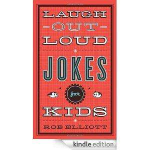 Rob Elliott - Laugh-Out-Loud Jokes for Kids [Kindle Edition]  - Free Download @ Amazon