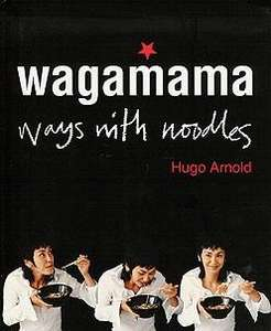 Wagamama: Ways With Noodles Hardback Book - £5.99 @ WH Smith