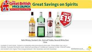 Morrisons -£15 a Litre - Bells Whiskey /Gordons Gin/Smirroff Vodka and Bacardi White Rum  ...enjoy all the best everyone...