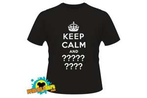 "Personalised Fruit of the Loom ""KEEP CALM and"" T-shirt, £8.99 @Wowcher"
