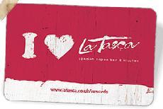 La Tasca 20% off loyalty card....