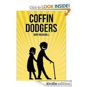 Coffin Dodgers eBook - Gary Marshall [Kindle Edition] - FREE from Amazon
