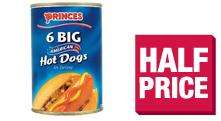 Princes 6 large American Hot Dogs @ coop. Was £1.79.  Now .89p