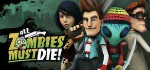 All Zombies Must Die! (PC Game) 20% off until 5pm Monday 19th March @ Steam - £5.59