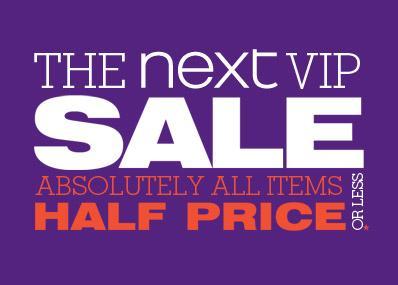 NEXT VIP sale